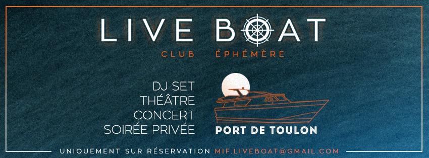 Réservations soirée LIVE BOAT Toulon