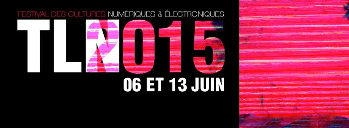 festival électro Toulon TLN 2015